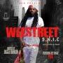 [Mixtape] WeeStreet – Street N*gga In Charge (S.N.I.C) Hosted by BiggaRankin
